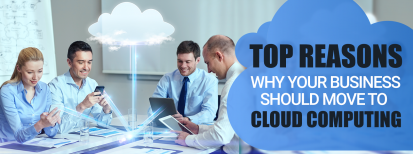 reasons to move to cloud computing
