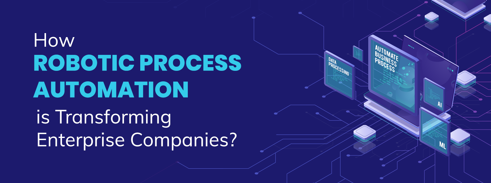 How-is-RPA-Revolutionizing-Enterprise-Companies