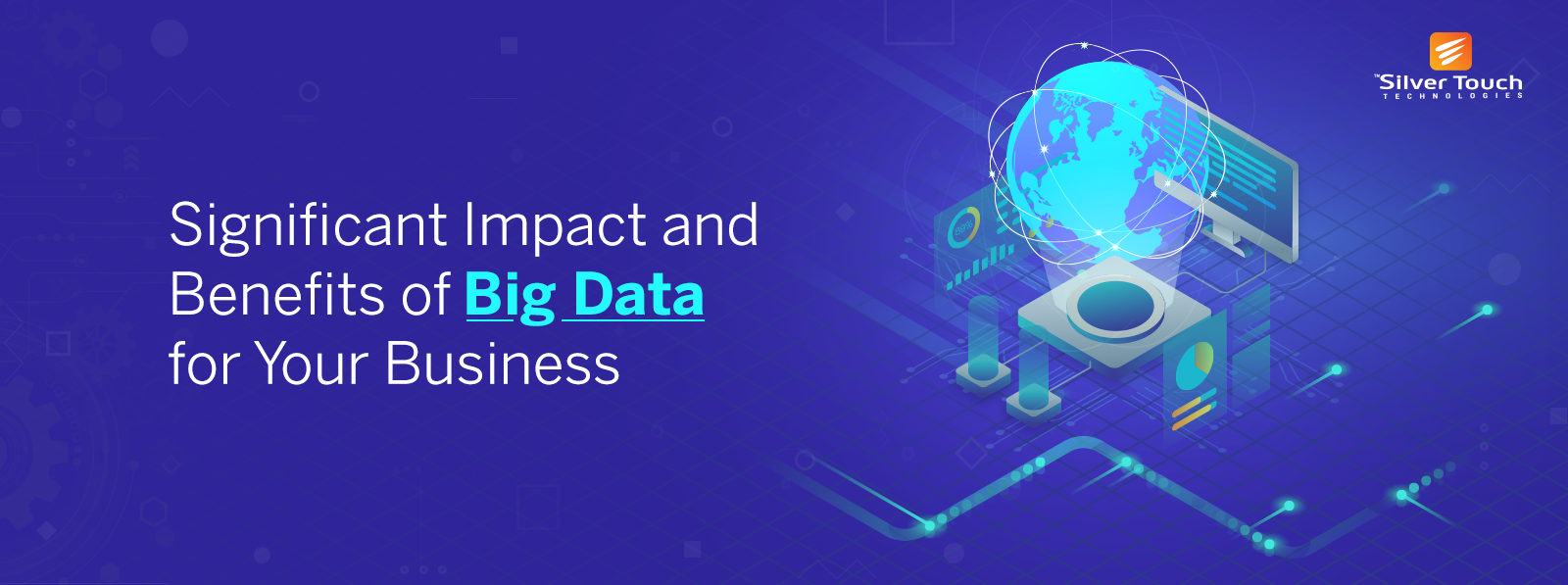 Significant-Impact-and-Benefits-of-Big-Data-for-Your-Business