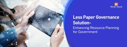 Less Paper Governance Solution