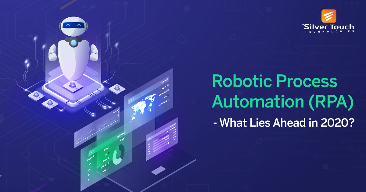 Top 5 Robotic Process Automation Trends To Rule In 2020